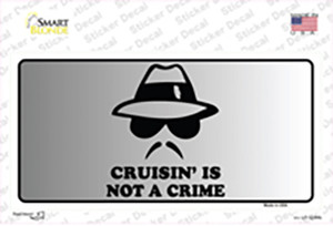 Cruisin Is Not A Crime Wholesale Novelty Sticker Decal