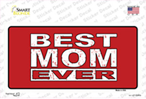 Best Mom Ever Red Wholesale Novelty Sticker Decal