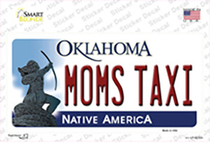 Moms Taxi Oklahoma Wholesale Novelty Sticker Decal