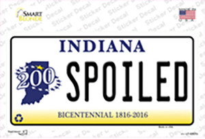 Spoiled Indiana Wholesale Novelty Sticker Decal