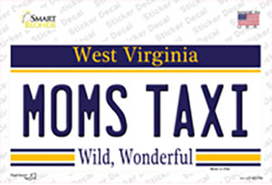 Moms Taxi West Virginia Wholesale Novelty Sticker Decal