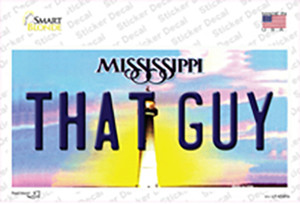 That Guy Mississippi Wholesale Novelty Sticker Decal