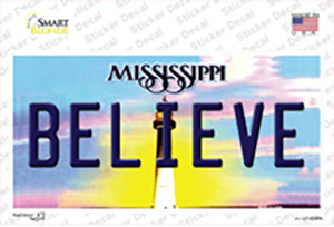 Believe Mississippi Wholesale Novelty Sticker Decal