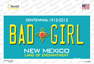 Bad Girl New Mexico Wholesale Novelty Sticker Decal