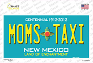 Moms Taxi New Mexico Wholesale Novelty Sticker Decal