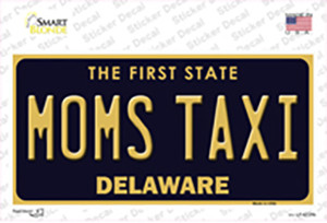 Moms Taxi Delaware Wholesale Novelty Sticker Decal