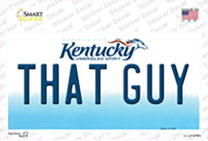 That Guy Kentucky Wholesale Novelty Sticker Decal