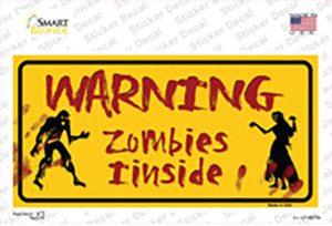 Warning Zombies Inside Wholesale Novelty Sticker Decal