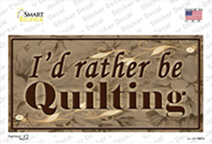 Id Rather Be Quilting Wholesale Novelty Sticker Decal