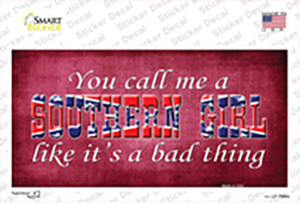 Call Me A Southern Girl Wholesale Novelty Sticker Decal