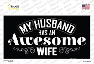 Husband Has Awesome Wife Wholesale Novelty Sticker Decal