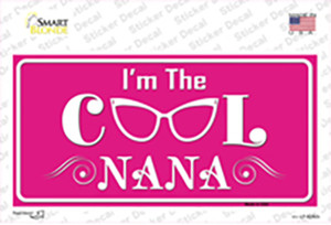 Im The Cool Nana Wholesale Novelty Sticker Decal