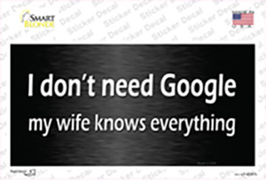 Dont Need Google Wholesale Novelty Sticker Decal