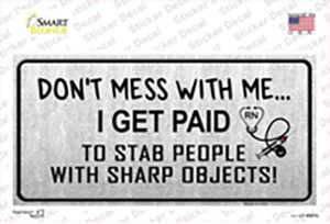 Dont Mess With Me Wholesale Novelty Sticker Decal