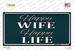 Happy Wife Happy Life Wholesale Novelty Sticker Decal