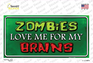 Zombies Love Me Wholesale Novelty Sticker Decal
