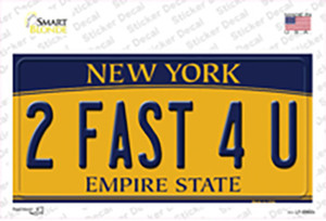 2 Fast 4 You New York Wholesale Novelty Sticker Decal