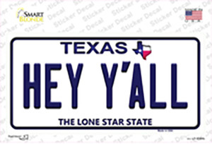Hey Yall Texas Wholesale Novelty Sticker Decal