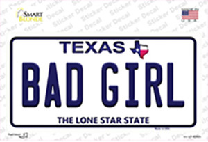Bad Girl Texas Wholesale Novelty Sticker Decal