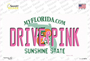 Drive Pink Florida Wholesale Novelty Sticker Decal