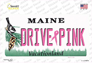 Drive Pink Maine Wholesale Novelty Sticker Decal