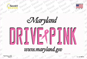 Drive Pink Maryland Wholesale Novelty Sticker Decal