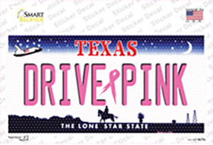 Drive Pink Texas Wholesale Novelty Sticker Decal