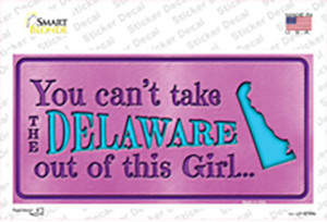 Delaware Outta This Girl Wholesale Novelty Sticker Decal