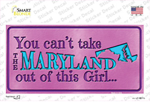 Maryland Outta This Girl Wholesale Novelty Sticker Decal