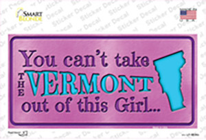 Vermont Outta This Girl Wholesale Novelty Sticker Decal
