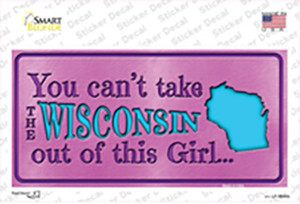 Wisconsin Outta This Girl Wholesale Novelty Sticker Decal