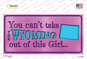 Wyoming Outta This Girl Wholesale Novelty Sticker Decal
