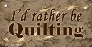 I'd Rather Be Quilting Wholesale Novelty Key Chain