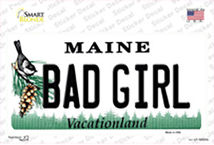 Bad Girl Maine Wholesale Novelty Sticker Decal