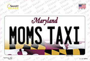 Moms Taxi Maryland Wholesale Novelty Sticker Decal