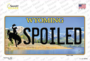 Spoiled Wyoming Wholesale Novelty Sticker Decal