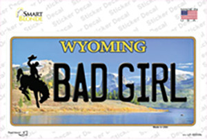 Bad Girl Wyoming Wholesale Novelty Sticker Decal