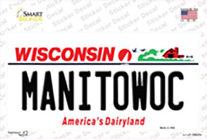 Manitowoc Wisconsin Wholesale Novelty Sticker Decal