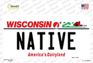 Native Wisconsin Wholesale Novelty Sticker Decal