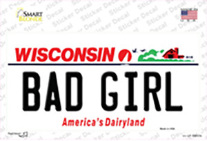Bad Girl Wisconsin Wholesale Novelty Sticker Decal