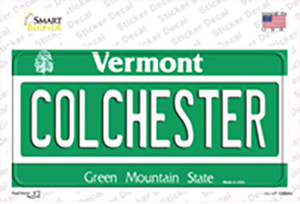 Colchester Vermont Wholesale Novelty Sticker Decal