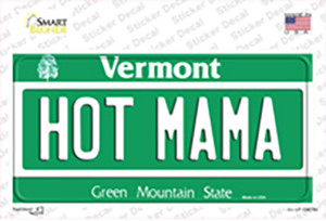 Hot Mama Vermont Wholesale Novelty Sticker Decal