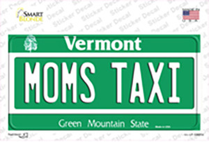 Moms Taxi Vermont Wholesale Novelty Sticker Decal
