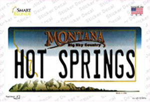Hot Springs Montana State Wholesale Novelty Sticker Decal
