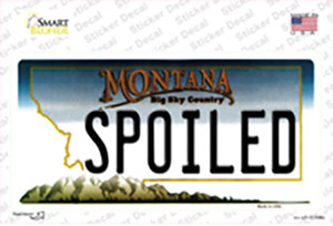 Spoiled Montana State Wholesale Novelty Sticker Decal