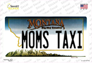 Moms Taxi Montana State Wholesale Novelty Sticker Decal