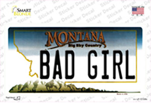 Bad Girl Montana State Wholesale Novelty Sticker Decal