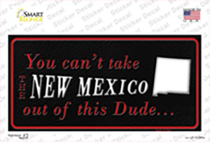 New Mexico Dude Wholesale Novelty Sticker Decal