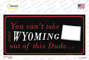 Wyoming Dude Wholesale Novelty Sticker Decal