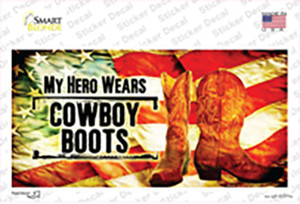 My Hero Wears Cowboy Boots Wholesale Novelty Sticker Decal